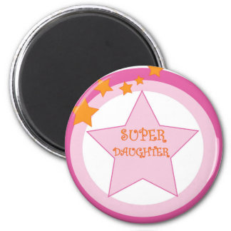 Super Daughter Badge Magnets