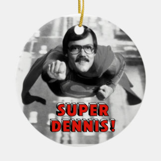Super Dennis Christmas Tree Ornament