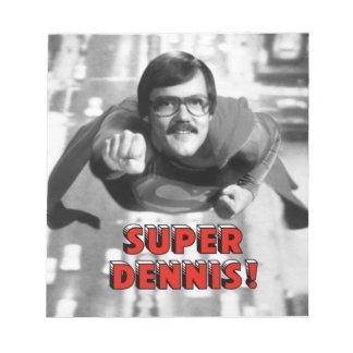 Super Dennis Scratch Pads
