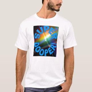 Super Dooper T-Shirt