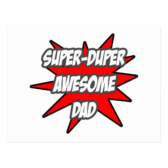 Super Duper Awesome Dad Postcard