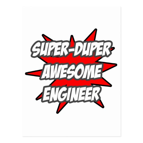 Super Duper Awesome Engineer Postcard