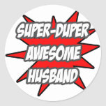 Super Duper Awesome Husband Round Stickers