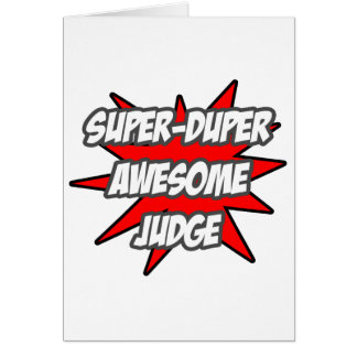 Super Duper Awesome Judge Card
