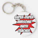 Super Duper Awesome Math Teacher Basic Round Button Key Ring