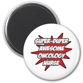 Super Duper Awesome Oncology Nurse Magnet