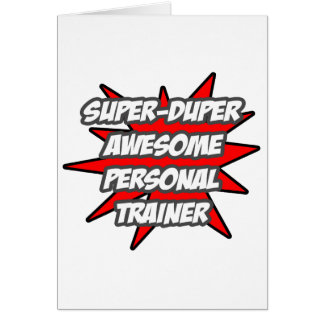 Super Duper Awesome Personal Trainer Greeting Card