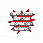 Super Duper Awesome Respiratory Therapist