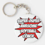 Super Duper Awesome Softball Coach Key Chain