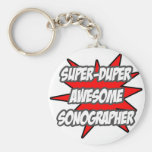 Super Duper Awesome Sonographer Basic Round Button Key Ring