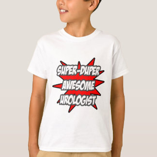 Super Duper Awesome Urologist T-Shirt