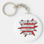 Super Duper Awesome Wrestling Coach Basic Round Button Key Ring