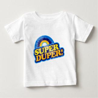 Super Duper! Baby T-Shirt