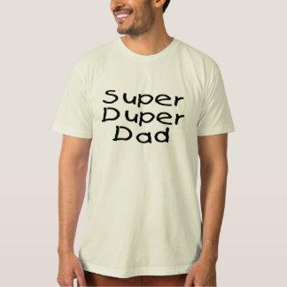 Super Duper Dad 2 Tshirt