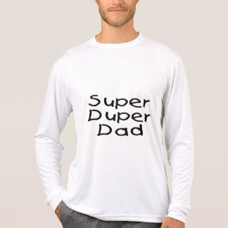 Super Duper Dad (2) T Shirts