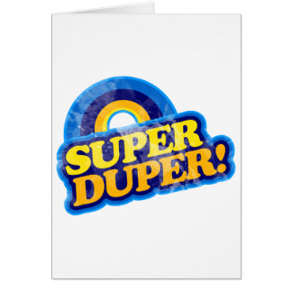 Super Duper! Greeting Card