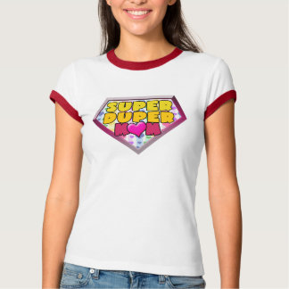 Super Duper Mom T-Shirt