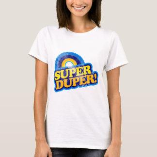 Super Duper! T-Shirt