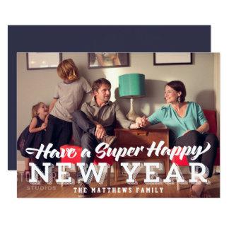 Super Happy New Year Photo Card 13 Cm X 18 Cm Invitation Card