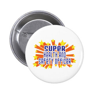 Super Health and Safety Officer 6 Cm Round Badge
