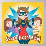 Super Hero Mum Poster