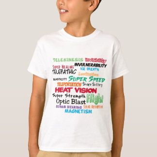 Super hero super powers T-Shirt