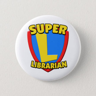 Super Librarian 6 Cm Round Badge