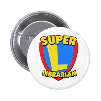 Super Librarian 6 Cm Round Badge