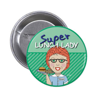 Super Lunch Lady 6 Cm Round Badge
