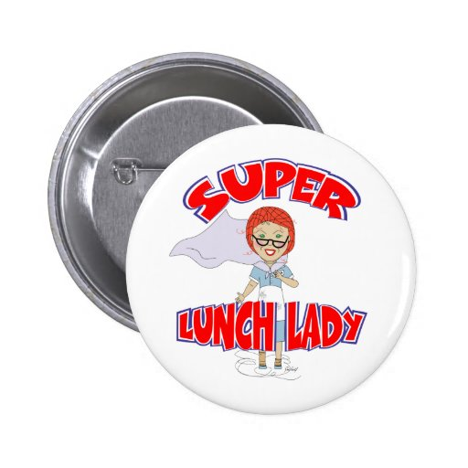 Super Lunch Lady Button