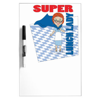 Super Lunch Lady Dry Erase White Board