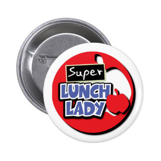 Super Lunch Lady Pinback Buttons