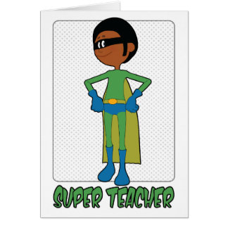 Super Male Teacher Card for Teacher Appreciation