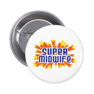 Super Midwife Buttons