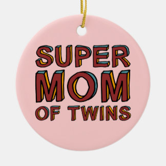 SUPER MOM OF TWINS ROUND CERAMIC DECORATION