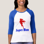 Super Mum T-Shirt