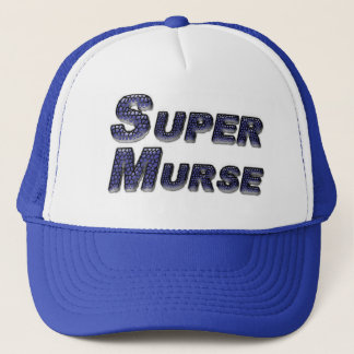 Super Murse Trucker Hat
