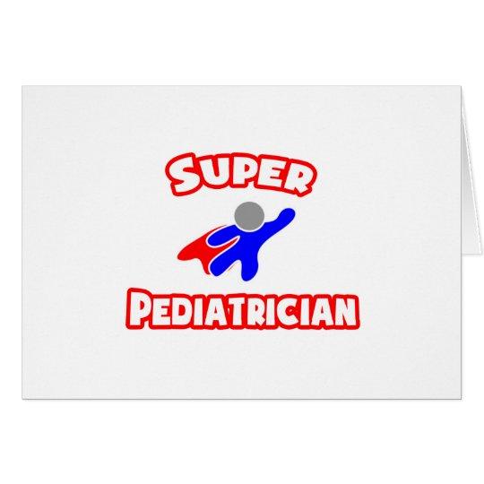 Super Paediatrician Card