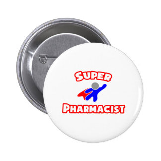 Super Pharmacist 6 Cm Round Badge