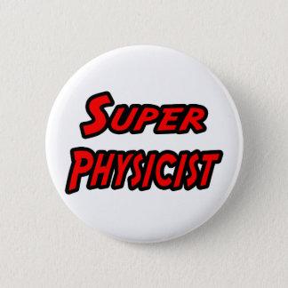 Super Physicist 6 Cm Round Badge