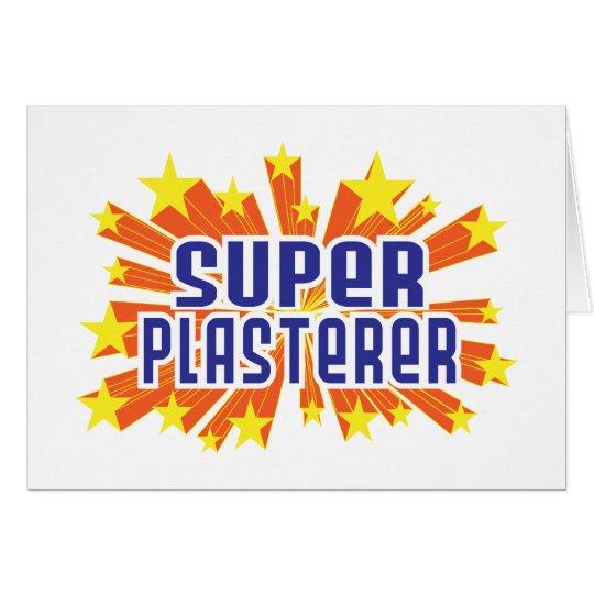 Super Plasterer Card