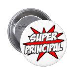 Super Principal 6 Cm Round Badge