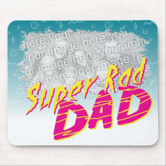 Super Rad Dad Customizeable Mousepad