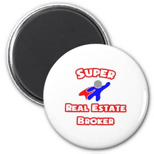 Super Real Estate Broker Fridge Magnet