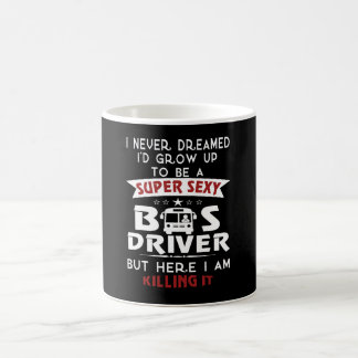 Super Sexy BUS DRIVER Coffee Mug