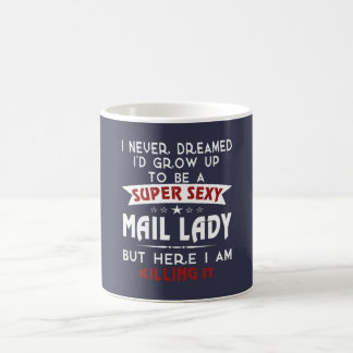 Super sexy mail lady coffee mug