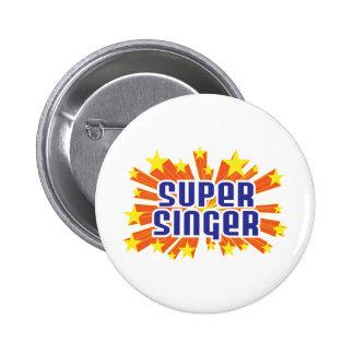 Super Singer 6 Cm Round Badge