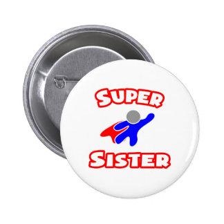 Super Sister 6 Cm Round Badge