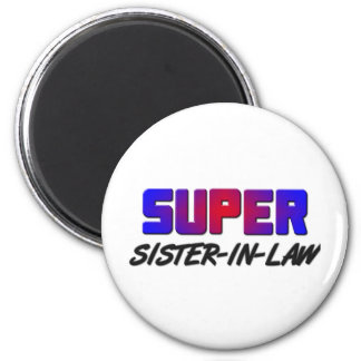 Super Sister-in-Law 6 Cm Round Magnet