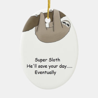 Super Sloth Hero Ceramic Oval Decoration